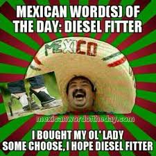 Mexican Meme Jokes - best 25 mexican word of day ideas on pinterest mexican words