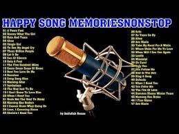 happy song memories nonstop all