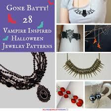 going batty 28 vampire inspired halloween jewelry patterns