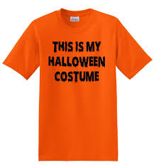 Halloween Costumes T Shirts by This Is My Halloween Costume Shirt Easy Halloween Costume