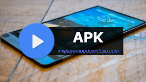 max player apk mx player 1 9 17 apk for android phone tablet