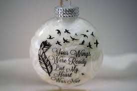 personalized remembrance ornaments memorial ornament your wings were ready but my heart was not