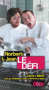 livre de cuisine norbert norbert et jean le défi saison inédite dès le 21 mars sur 6ter