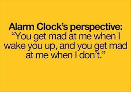 Alarm Clock Meme - alarm clock s perspective funny pictures quotes memes funny