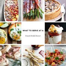 ideas for bridal luncheon what to serve at a brunch bridal shower menus recipes event 29