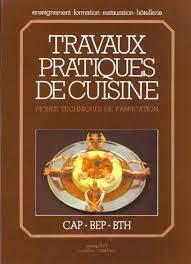 livre cap cuisine livre travaux pratique de cuisine fiches techniques de