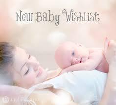 new baby wishlist baby shower gift ideas frugal fanatic