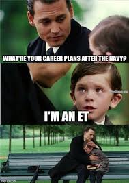 Et Meme - after the navy as a et navy memes clean mandatory fun