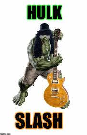 Slash Meme - hulk slash imgflip