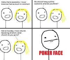 Meme Poker Face - poker face comics hilarious images daily