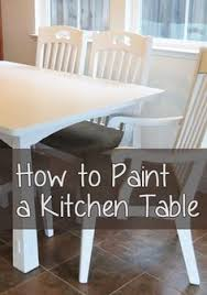 How To Paint A Table How To Paint A Table Correctly Kitchens Paint Furniture And Craft