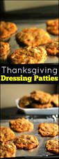 dressing recipe for thanksgiving nana u0027s dressing patties aunt bee u0027s recipes
