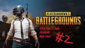 pubg 8gb ram pubg playerunknown s battlegrounds gtx 750 ti i5 4460 8gb ram