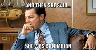 Colombia Meme - colombia memes friday pinterest colombia and memes