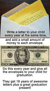 How Much To Give For A Wedding Gift Cash Write Your Child A Letter Each Year And Add Some To The Envelope