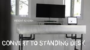 Convert Sitting Desk To Standing Desk by Diy Turn Tv Stand Into A Standing Desk Youtube