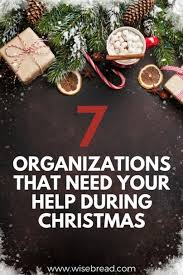 help with christmas organizations that need your help during christmas