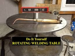 making a rotary table diy rotating welding table positioner 5 hour build 0 00 youtube
