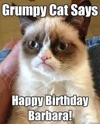 Grumpy Cat Meme Happy Birthday - grumpy cat says happy birthday barbara cat meme cat planet cat