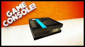 minecraft how to make a game console ps4 xbox youtube