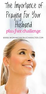Challenge Through Your Nose Praying For Your Husband Eight Day Challenge To Bless You Both