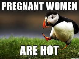 Pregnant Woman Meme - that s my fetish meme on imgur