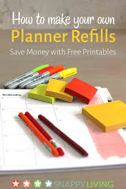 your own planner how to make your own planner refills snappy living