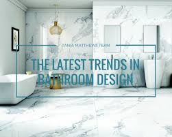 Latest In Bathroom Design by The Latest Trends In Bathroom Design Tania Matthews Team