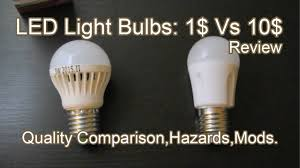 Best Price On Led Light Bulbs by Led Light Bulbs Cheap Vs Good Comparison And Safety Info Youtube