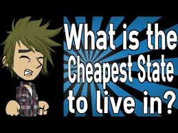 Cheapest States To Live In What Is The Cheapest State To Live In Youtube