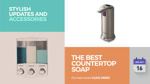 The Best Countertops For Kitchens The Best Countertop Soap Dispensers Stylish Updates And