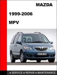mazda mpv 1999 2006 workshop factory service repair manual downlo