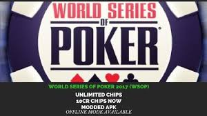 world series of mod apk world series of modded apk unlimited chips hack wsop 2017