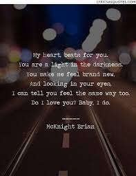Light In Your Eyes Lyrics Mcknight Brian Everything My Heart Beats For You You Are A