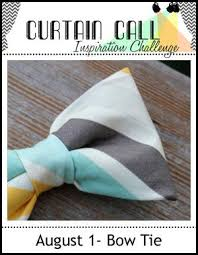 Challenge Tie Pickled Paper Designs Curtain Call Inspiration Challenge Bow Tie