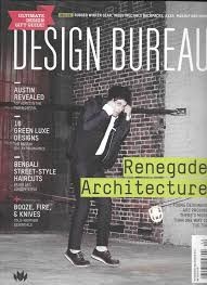 design bureau magazine design bureau magazine renegade architecture green