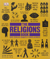 the religions book big ideas simply explained dk 9781465408433