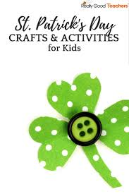 7 st patrick u0027s day crafts and activities for kids really good