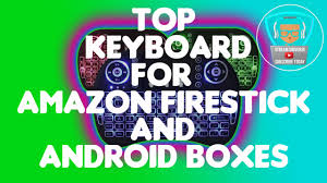 best price for amazon fire stick black friday 2017 best keyboard for amazon firestick and android boxes february