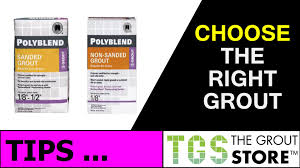 grout sanded unsanded determining which one to use and why