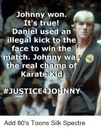 Nerd Karate Kid Meme - 25 best memes about silk spectre silk spectre memes