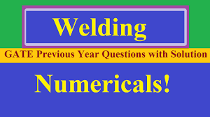 welding numericals with gate previous year question with solution