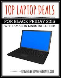 best deals fr black friday top laptop deals for black friday 2016 roundup laptops deals