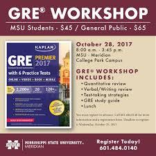 fall gre workshop to be held at msu meridian meridian