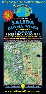 latitude map salida buena vista trails recreation topo map latitude 40 maps
