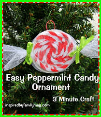 easy ornament craft peppermint inspired by family