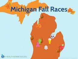 fall races u0027ll run u2013 healthier michigan