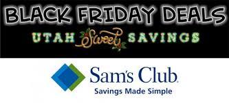 sam s club pre black friday sale sam u0027s club u2013 utah sweet savings