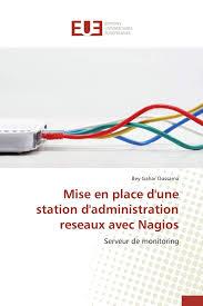 Mise En Place D Une Mise En Place D Une Station D Administration Reseaux Avec Nagios
