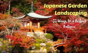 japanese garden japanese garden landscaping 33 ways to a perfect balance